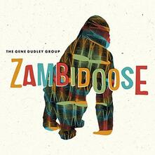 Zambidoose Remixed - Vinile LP di Gene Dudley (Group)