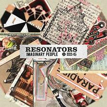 Imaginary People - Vinile LP di Resonators