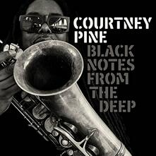 Black Notes from the Deep - Vinile LP di Courtney Pine