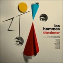 The Sinner - Vinile LP di Les Hommes