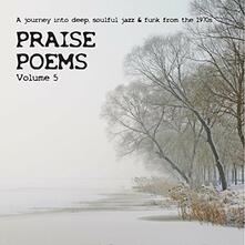 Praise Poems vol.5 - Vinile LP