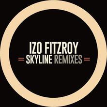 Skyline Remixes Ep - Vinile LP di Izo Fitzroy