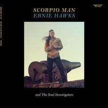 Scorpio Man - Vinile LP di Ernie Hawks