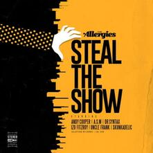 Steal the Show - Vinile LP di Allergies