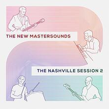 Nashville Session 2 - Vinile LP di New Mastersounds