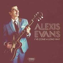 I've Come a Long Way - Vinile LP di Alexis Evans