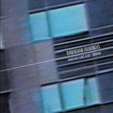 Birmingham Frequencies (Remastered) - CD Audio di Biosphere,Higher Intelligence Agency
