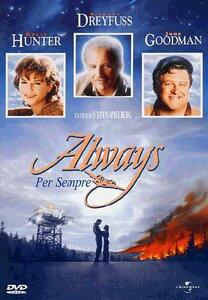 Always. Per sempre di Steven Spielberg - DVD