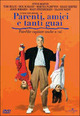 Cover Dvd DVD Parenti, amici e tanti guai