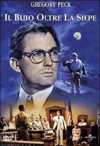 Il buio oltre la siepe di Robert Mulligan - DVD