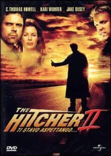 The Hitcher II. Ti stavo aspettando... di Louis Morneau - DVD