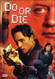 Cover Dvd DVD Do or Die