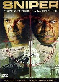 Locandina Sniper. 23 ore di terrore a Washington D.c.