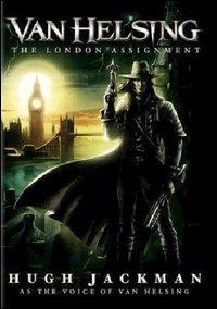 Locandina Van Helsing. La missione londinese