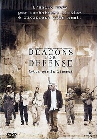 Deacons for Defense – Lotta per la Liberta' (2003)
