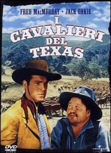 I cavalieri del Texas di King Vidor - DVD