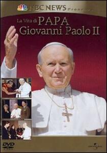 La vita di papa Giovanni Paolo II - DVD