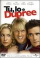 Cover Dvd DVD Tu, io e Dupree