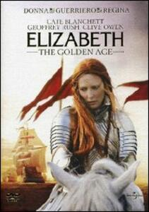 Elizabeth. The Golden Age di Shekar Kapur - DVD