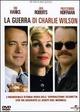Cover Dvd La guerra di Charlie Wilson
