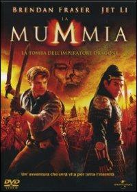 Cover Dvd La mummia. La tomba dell'imperatore Dragone