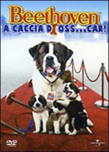 Beethoven a caccia di Oss...car! (DVD) di Mike Elliott - DVD