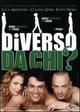 Cover Dvd DVD Diverso da chi?
