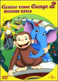 Cover Dvd Curioso come George. Missione Kayla (DVD)