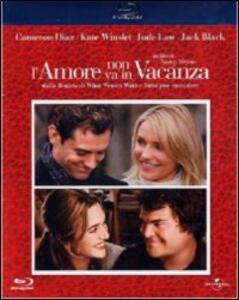L' amore non va in vacanza di Nancy Meyers - Blu-ray