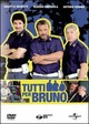 Cover Dvd Tutti per Bruno