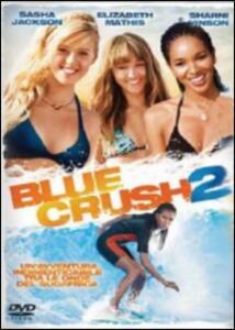 Blue Crush 2 di Mike Elliott - DVD