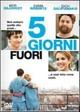 Cover Dvd DVD 5 giorni fuori