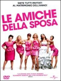Cover Dvd amiche della sposa (DVD)