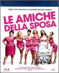 Cover Dvd amiche della sposa (Blu-ray)