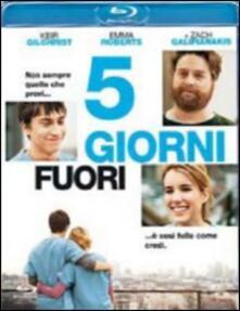 5 giorni fuori di Anna Boden,Ryan Fleck - Blu-ray
