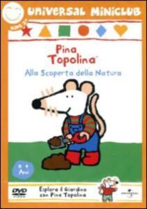 Pina Topolina. Alla scoperta della natura - DVD