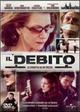 Cover Dvd DVD Il debito