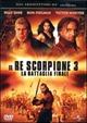 Cover Dvd Il Re Scorpione 3 - La battaglia finale