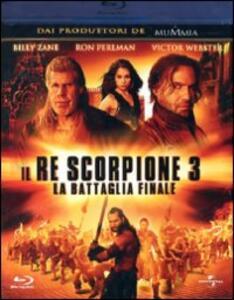 Il re scorpione 3. La battaglia finale di Roel Reiné - Blu-ray