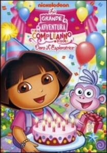 Dora l'esploratrice. La grande avventura per il compleanno di Dora - DVD
