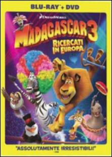 Madagascar 3. Ricercati in Europa (DVD + Blu-ray) di Eric Darnell,Tom McGrath,Conrad Vernon