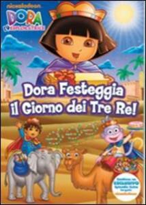 Dora l'esploratrice. Dora festeggia il giorno dei Tre Re - DVD