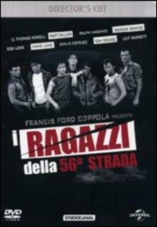 I ragazzi della Cinquantaseiesima strada di Francis Ford Coppola - DVD