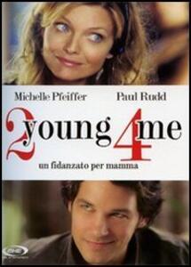 2 young 4 me. Un fidanzato per mamma di Amy Heckerling - DVD