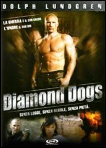 Diamonds Dogs di Shimon Dotan - DVD