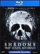 Cover Dvd Shrooms - Trip senza ritorno