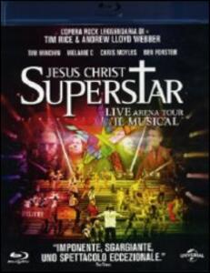 Jesus Christ Superstar. Live Arena Tour. Il musical di Laurence Connor - Blu-ray