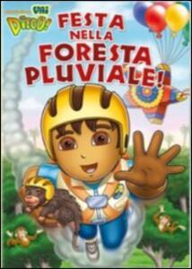 Vai Diego! Festa nella foresta pluviale - DVD