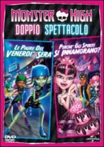 Film Monster High. Doppio spettacolo