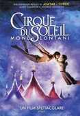 Film Cirque du Soleil. Mondi lontani Andrew Adamson